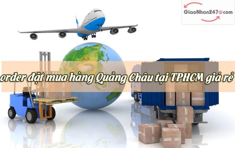 Order hang Quang Chau tai TPHCM