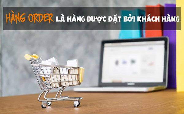 hang order la gi