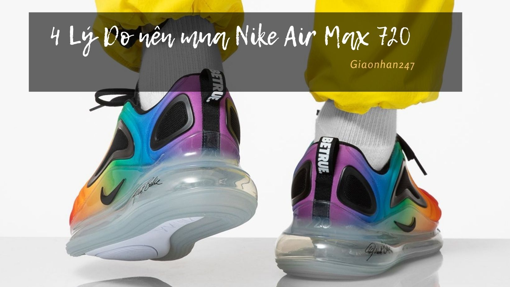 ly-do-mua-nike-air-max-720